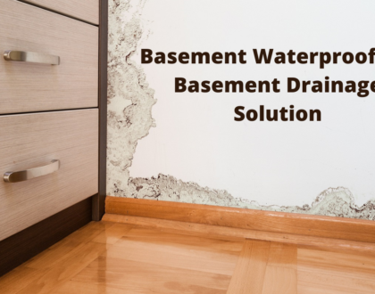 Basement Waterproofing – Basement Drainage Solution
