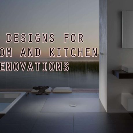 Best Renovation Designs for Bathroom and Kitchen at Reasonable Prices